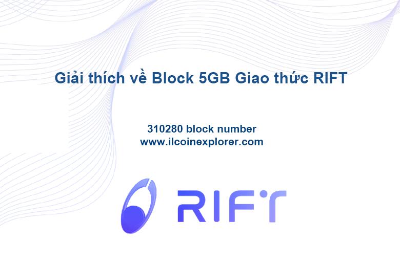Giải thích về Block 5GB Giao thức RIFT
